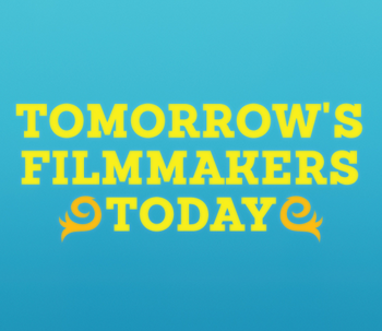 TomorrowsFilmmakersToday